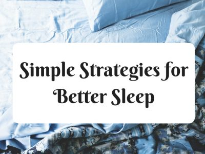 How to Sleep Better – Simple Strategies for Better Sleep