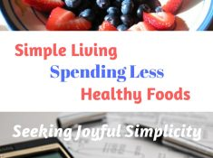 Strategies for simple living, spending less, and healthy foods