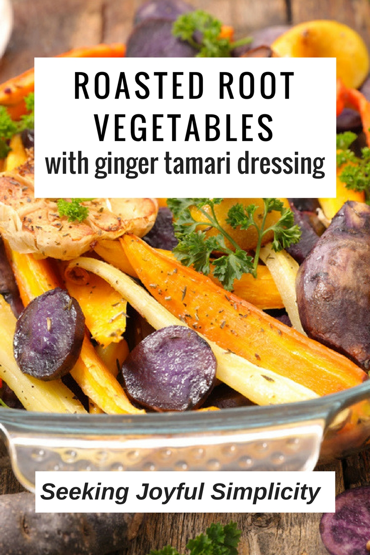 combining roasted root vegetables with a tangy ginger tamari dressing ...