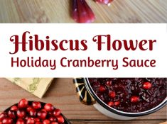 Want a truly unique addition to your holiday meal this year? This hibiscus cranberry sauce is beautiful, delicious, and good for you. A fun and unique way to add herbs to your diet is to include them in your recipes. This herbal cranberry sauce is delicious and beautiful. Let the combination of sweet and tart flavors compliment your holiday meals.