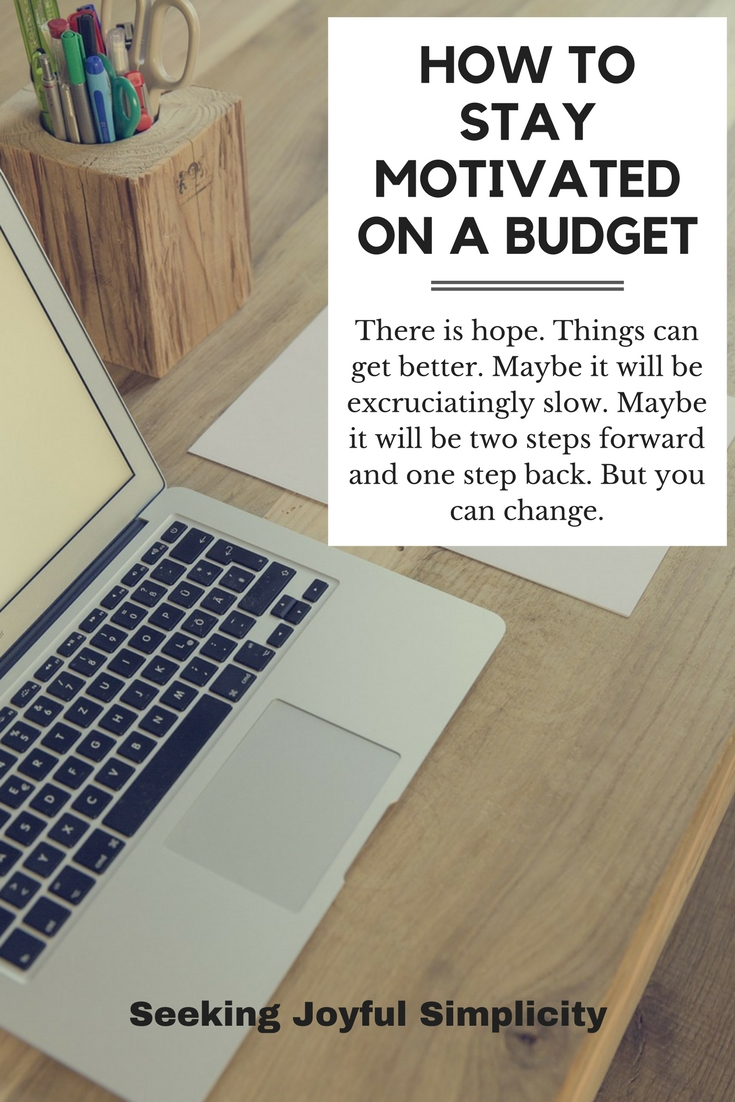 Budgeting is hard. But you can change. Things can get better.