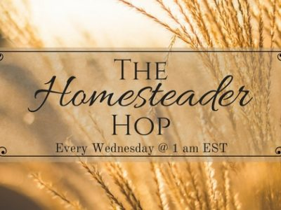The Homesteader Blog Hop #47
