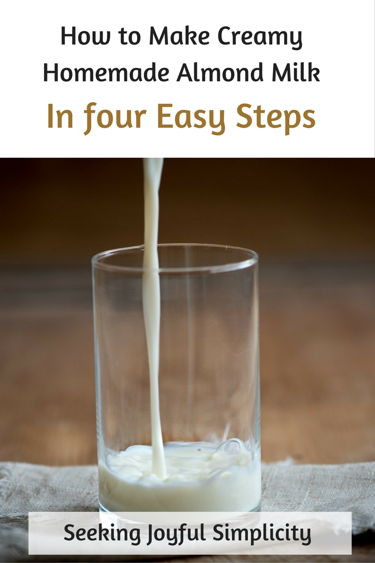 How to Make Almond Milk -Simple, Creamy Homemade