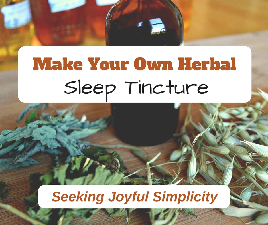 How to Make Your Own Herbal Sleep Tincture