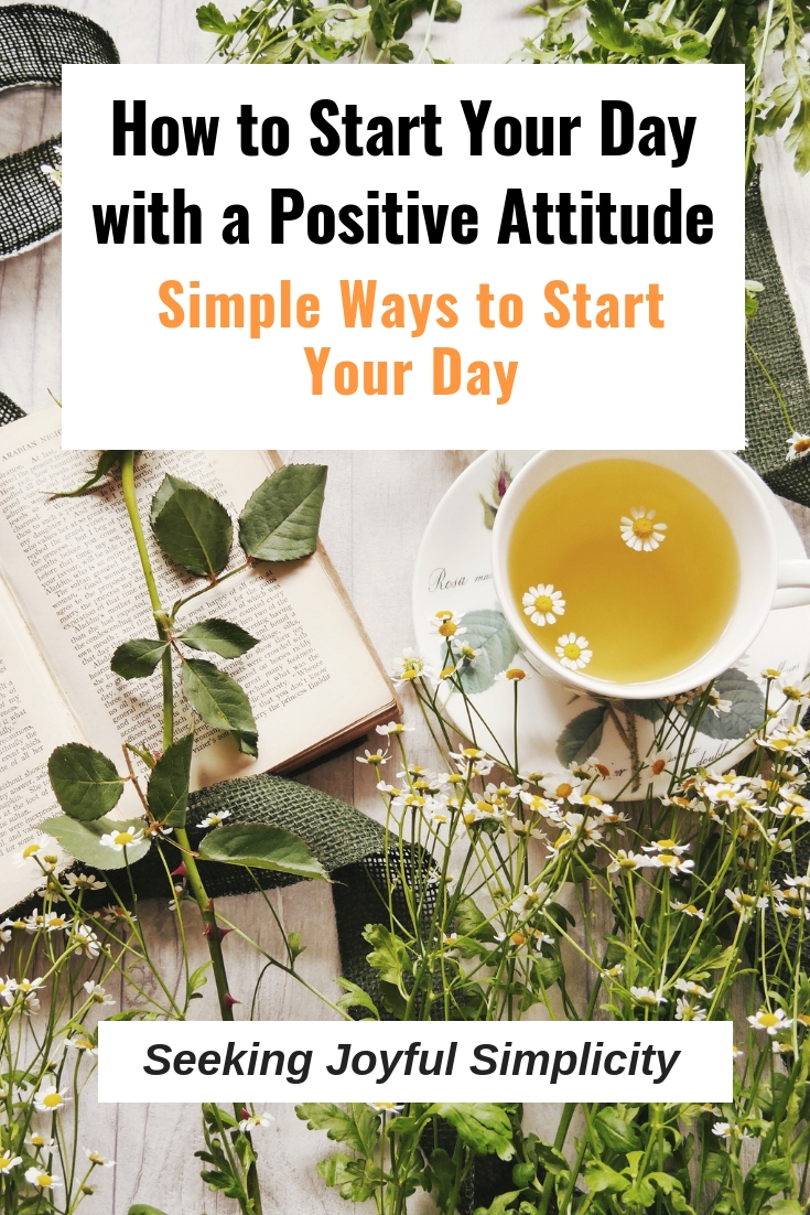 Are your first thoughts of the day consumed with worry, stress, complaining, or other negative emotions? Try these simple ways to start your day with a positive attitude