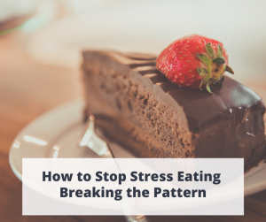 How to stop comfort and stress eating