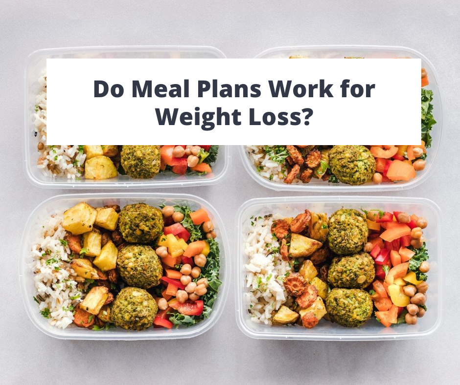 Why Meal Plans Don't Work for Weight Loss